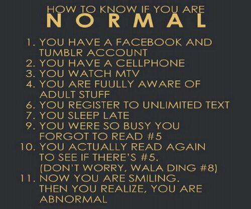 How to know if you are normal